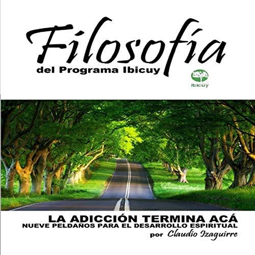 «Filosofía del Programa Ibicuy», un libro que propone superar las adicciones a través del desarrollo de la resiliencia