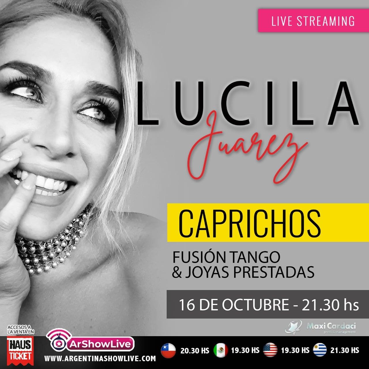 Lucila Juárez presenta su espectáculo «Carpichos» vía streaming