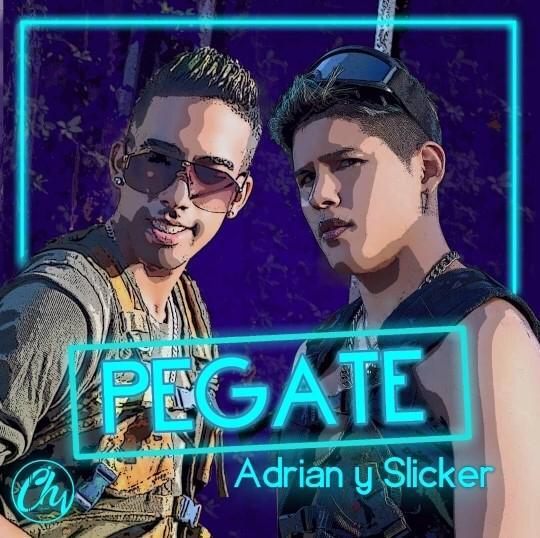 Adrián y Slickerlanza su nuevo sencillo «Pégate»