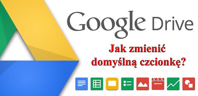 Jak zmienić domyślną czcionkę w Dokumentach Google