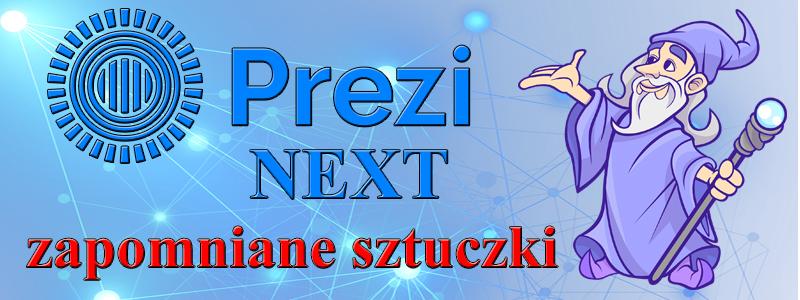 Prezi Next – zapomniane sztuczki