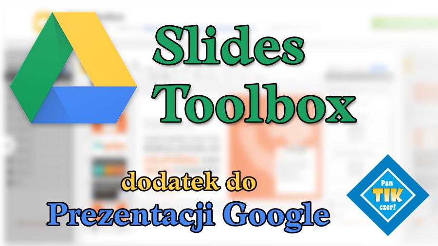 Slides Toolbox – przydatny dodatek