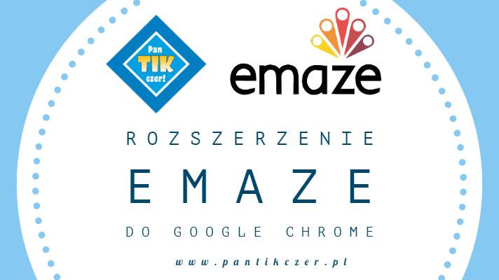 Rozszerzenie Emaze do Google Chrome