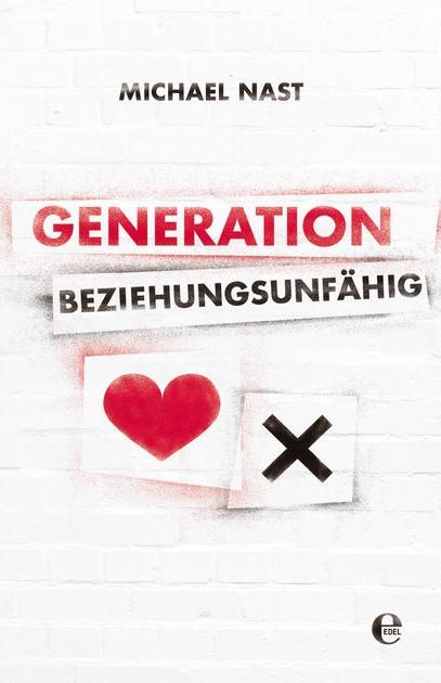 Buch: Generation Beziehungsunfähig