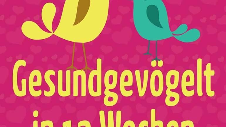 Cover: Gesundgevögelt in 12 Wochen