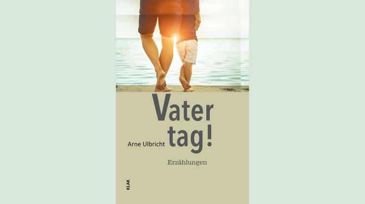 Buchcover Vatertag! von Arne Ulbricht