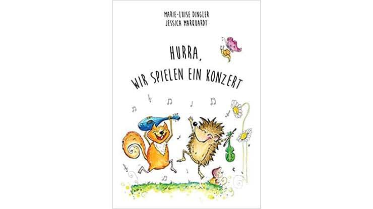 Kinder- und Vorlesebuch: Hurra, wir spielen ein Konzert