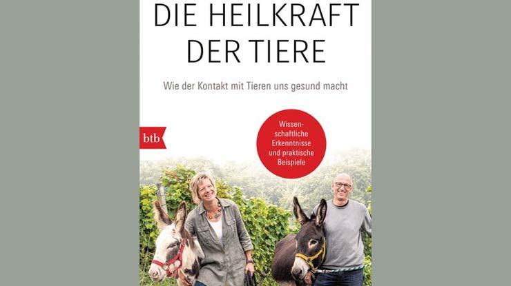 Cover: Die Heilkraft der Tiere