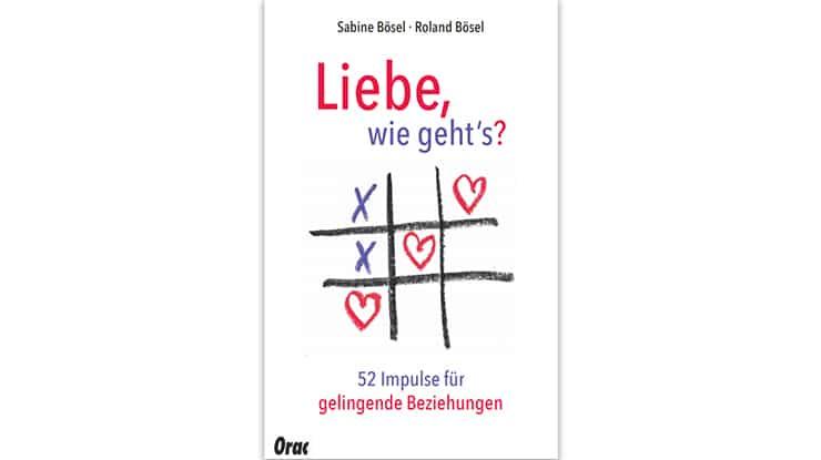 Buchcover: Liebe, wie geht's? 52 Impulse für gelingende Beziehungen