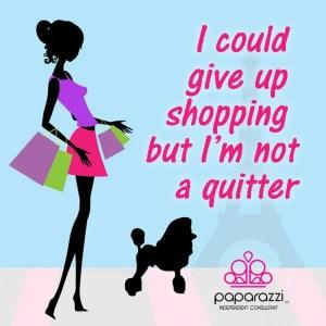 I could give up shopping | Paparazzi meme
