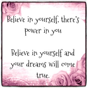 believe and dream quote