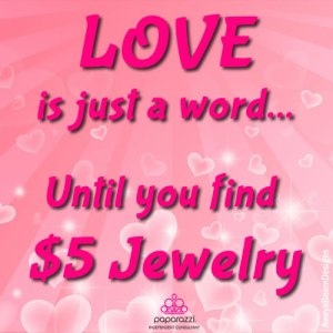 Love is just a word until you find $5 Paparazzi jewelry