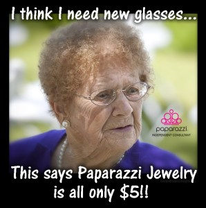 I think I need new glasses - Paparazzi jewelry is only $5