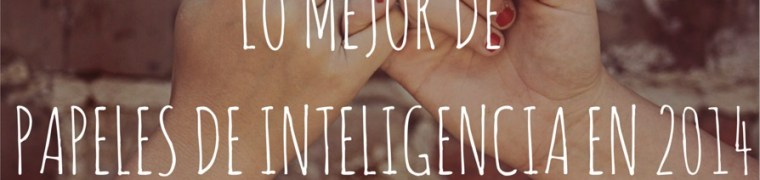 Lo mejor de Papeles de Inteligencia en 2014