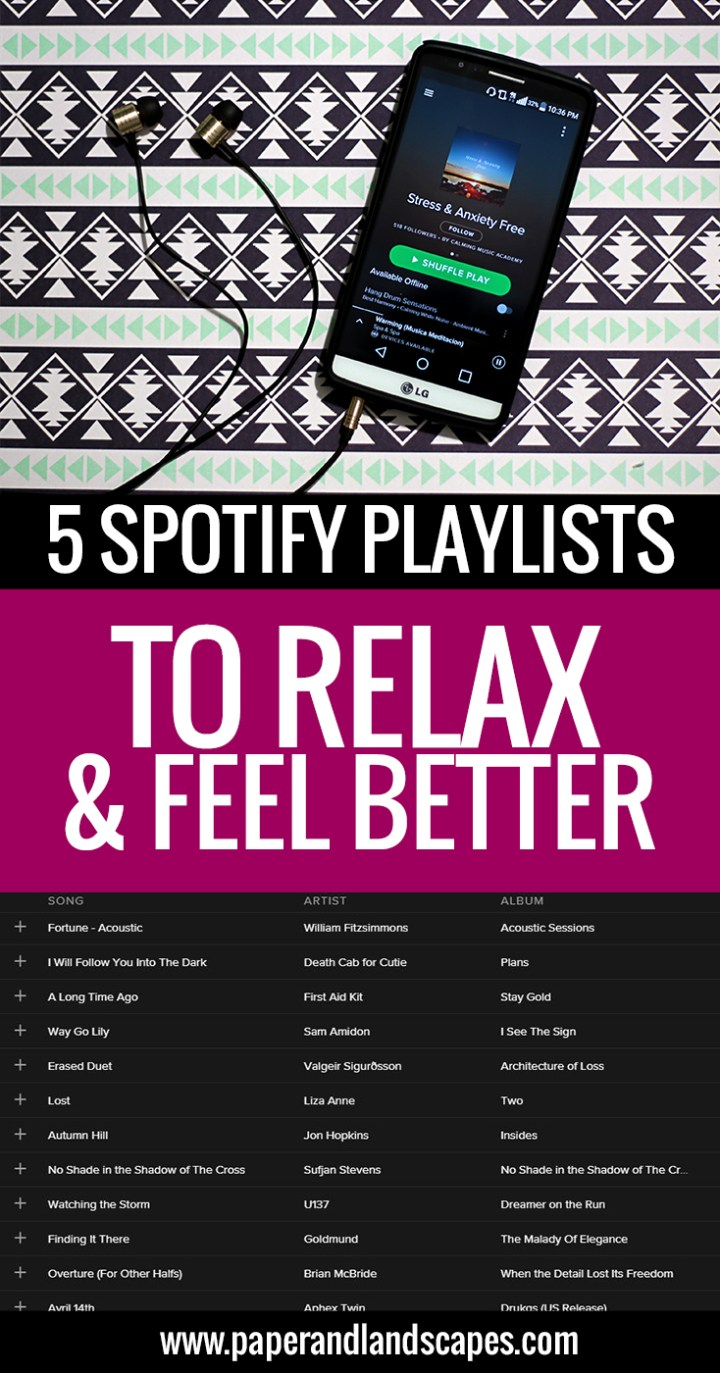5 Spotify Playlists to Relax and Feel Better - Pinterest