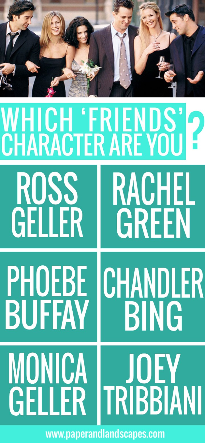 Pinterest - Which Friends character are you - Quiz - PandL