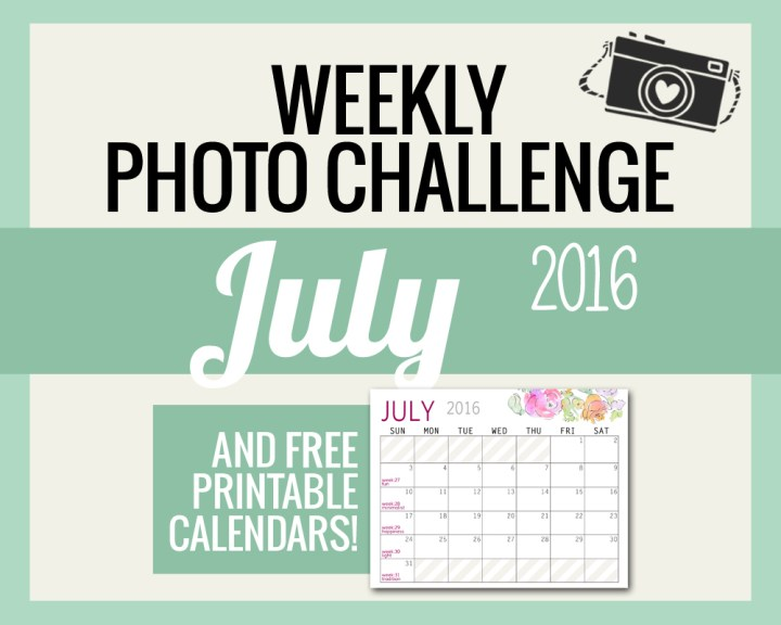 Photo Challenge for JULY and Free Calendars