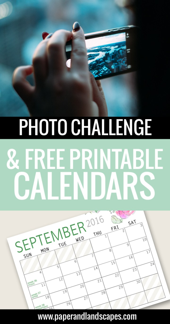 Photo Challenge and Free Printable Calendars - Paper and Landscapes