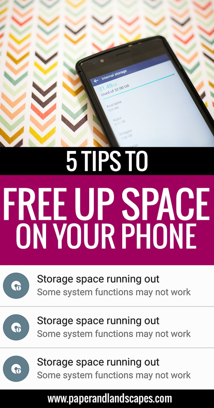 5-tips-to-free-up-space-on-your-phone-paper-and-landscapes-pinterest