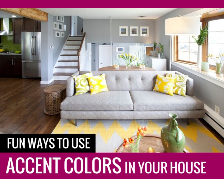 Fun Ways To Use Accent Colors In Your House