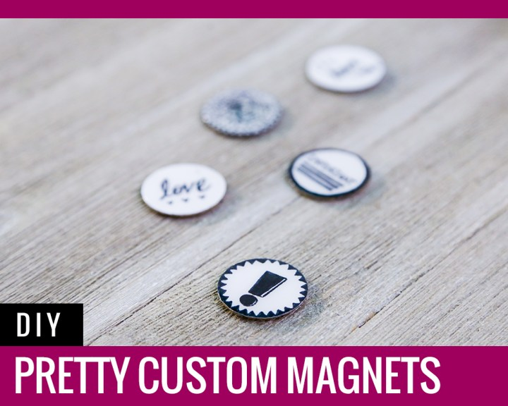 Pretty Custom Magnets Tutorial