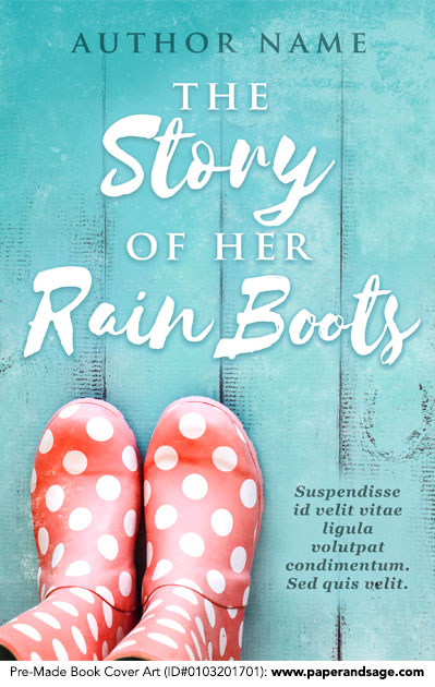 Pre-Made Book Cover ID#0103201701 (The Story of Her Rain Boots)