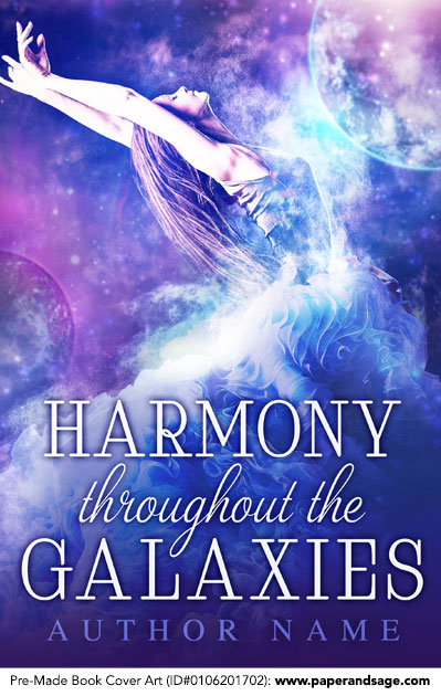 Pre-Made Book Cover ID#0106201702 (Harmony Throughout The Galaxies)