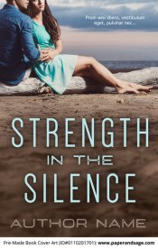 Pre-Made Book Cover ID#0110201701 (Strength in the Silence)