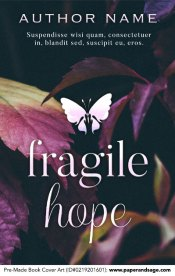 Pre-Made Book Cover ID#0219201601 (Fragile Hope)