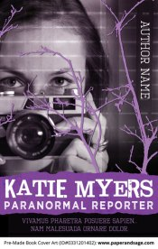 Pre-Made Book Cover ID#0331201402 (Katie Myers: Paranormal Reporter)
