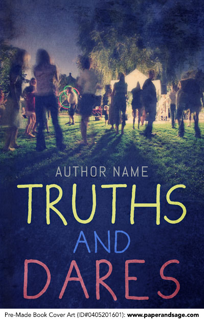 Pre-Made Book Cover ID#0405201601 (Truths and Dares)