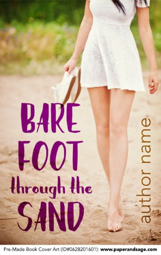 Pre-Made Book Cover ID#0628201601 (Barefoot Through the Sand)