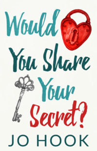 Book Cover for Would You Share Your Secret? by Jo Hook
