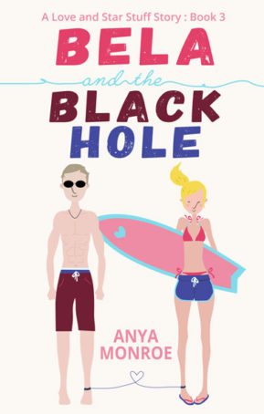 Book Cover for Bela and the Black Hole by Anya Monroe