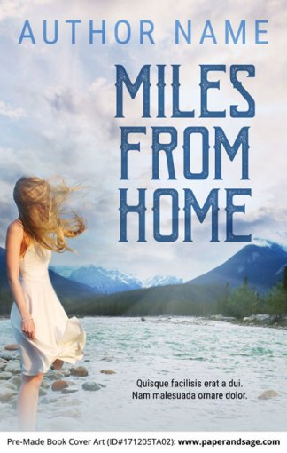 Pre-Made Book Cover ID#171205TA02 (Miles from Home)