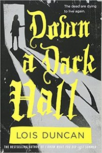 Image of the book cover for Down a Dark Hall by Lois Duncan