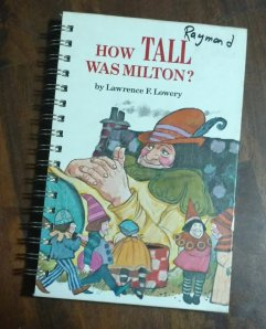 How Tall Was Milton Book Journal
