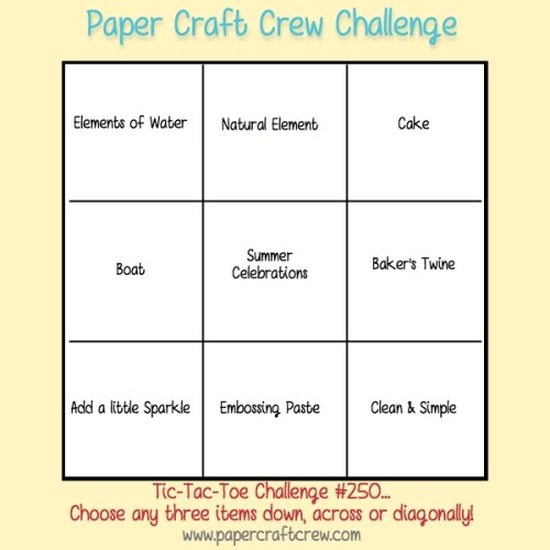 TWO WEEK Challenge being played. Join the Paper Craft Crew Tic Tac Toe Challenge #250. Play along at www.papercraftcrew.com #tictactoe #pcc2017 #craft