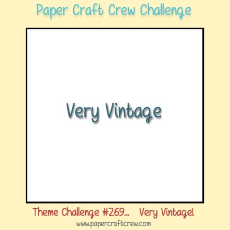 Play along with the Paper Craft Crew for a Very Vintage Theme Challenge 269. The challenge starts November 22 and ends November 28, 2017 at 1 PM EST. Visit the blog at www.papercraftcrew.com to check out the design team samples and to submit your project. #papercraftcrew #papercrafting #themechallenge #color #playalong #imakecards #cardmaker #diy #sendacard #craft #stampinup #cardchallenge #papercraft #bigshot #rainydayfun #designteam #becreative #artsandcrafts #hobby #snailmail #createeveryday #crafttherapy #creativelifehappylife #pcc2017