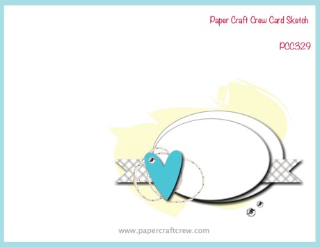 Paper Craft Crew Card Sketch 329 featuring a vertical design with ovals in the bottom right corner.