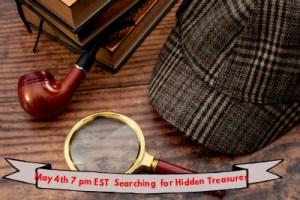 May4 Hidden Treasures, Searching for Hidden treasures,