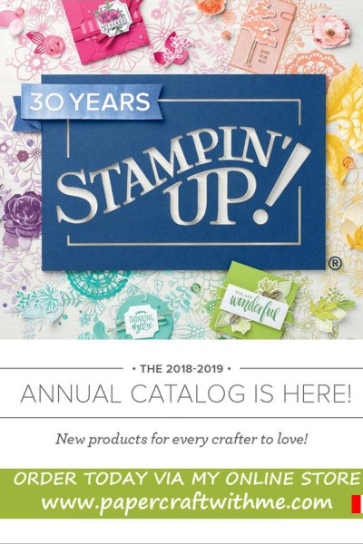Stampin' Up! 2018/2019 Annual Catalogue effective June 1st 2018 to June 3rd 2019, Paper craft and card making products available in Canada.