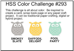 Hand Stamped Sentiments Color Challenge #293 - Smoky Slate, Daffodil Delight and Pool Party.
