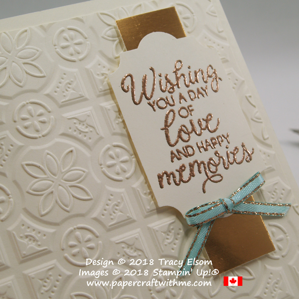 Close up of card embossed with Tin Tile Embossing Folder and beautiful sentiment 'love and happy memories' from the Beautiful Bouquet Stamp Set from Stampin' Up!