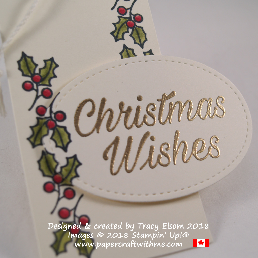 Close up of large gift tag with holly border and Christmas Wishes sentiment created using the Peaceful Poinsettia Stamp Set from Stampin' Up!