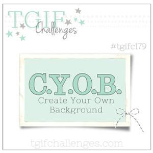 TGIF challenge logo TGIFC179 - Create Your Own Background (Sep 28 - Oct 4,2018)
