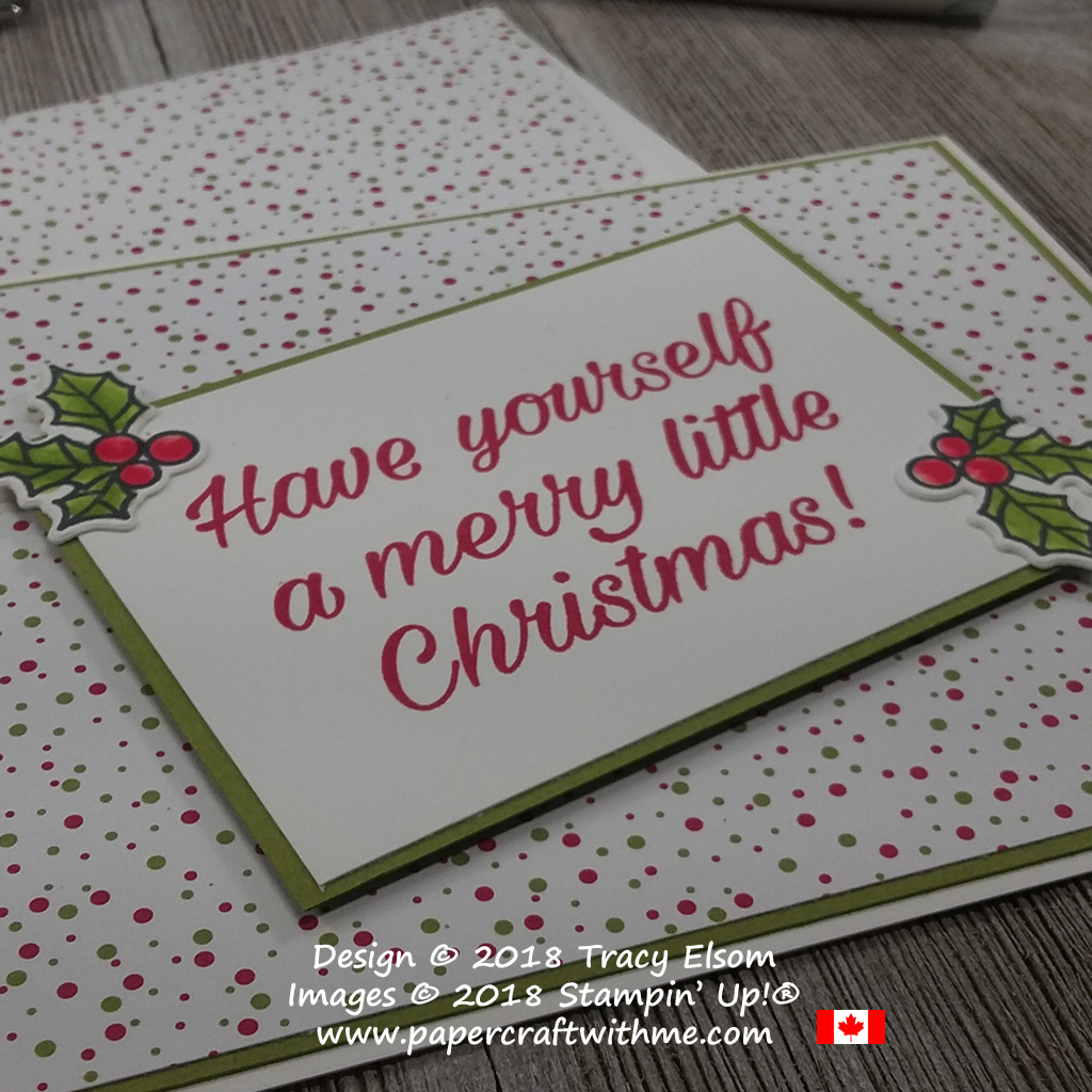 Close up of dotty Christmas card created using holly image and sentiment from the Peaceful Poinsettia Stamp Set from Stampin' Up!