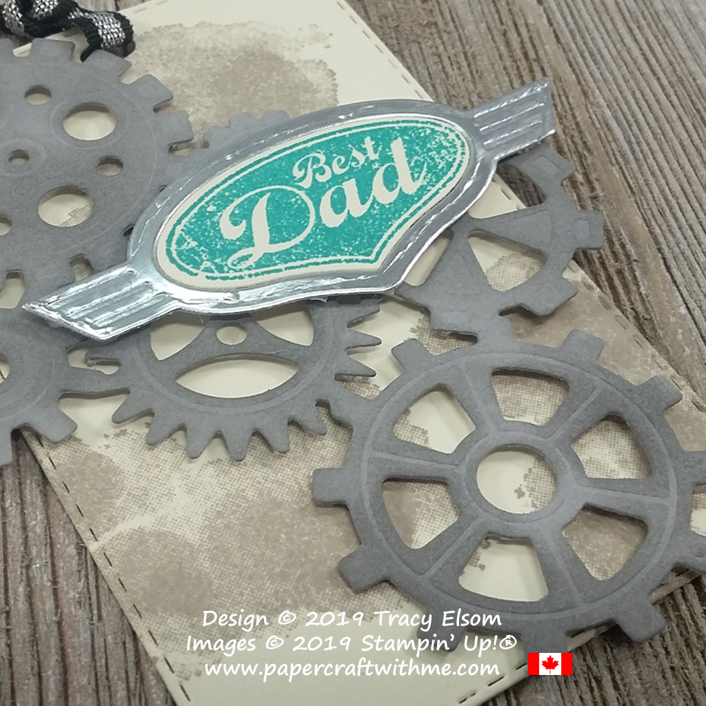Close Up of large masculine gift tag with best dad sentiment. Created using the Geared Up Garage Stamp Set and coordinating Garage Gears Thinlits Dies from Stampin' Up!