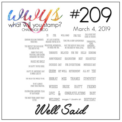 Logo for the What Will You Stamp? Challenge WWYS209 - Well Said (March 4 to 9, 2019)