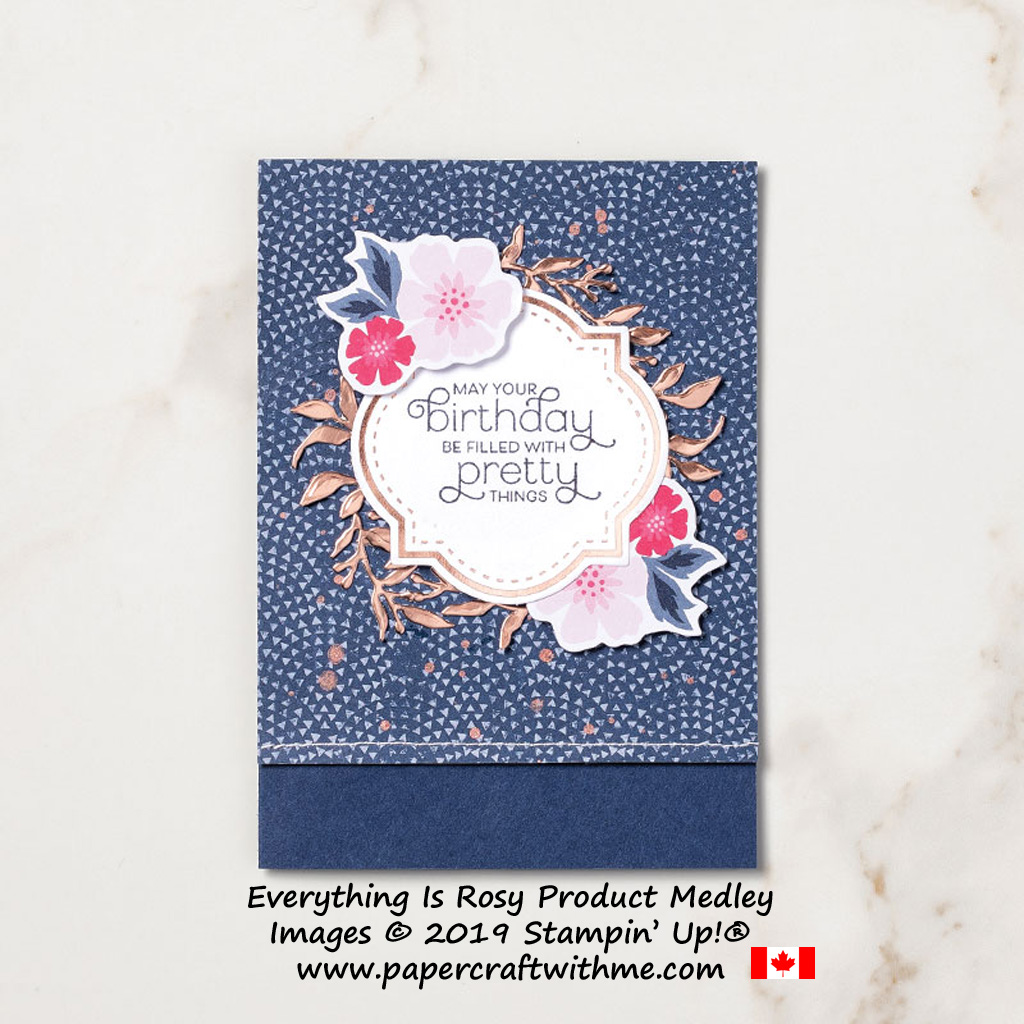 Birthday card created using the exclusive Everything is Rosy product medley from Stampin' Up!, available May 1-31, 2019 - while stocks last.